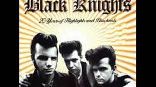 Black Knights - The south´s gonna rise again