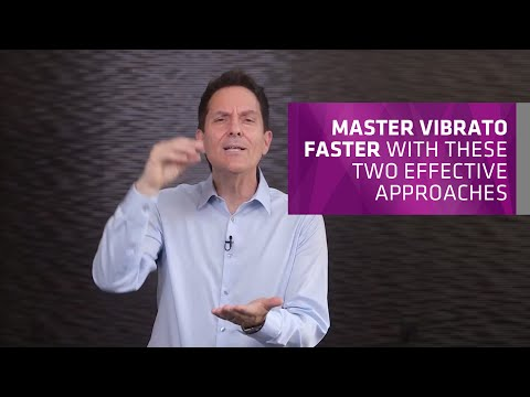 Master Vibrato Faster with these TWO Effective Approaches