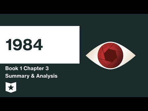 1984 by George Orwell | Book 1 | Chapter 3 Summary & Analysis