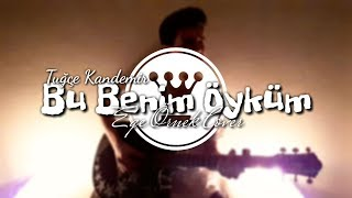 Eli Türkoğlu feat. Tuğçe Kandemir - Bu Benim Öyküm   (Ege Örnek Jazz Cover)