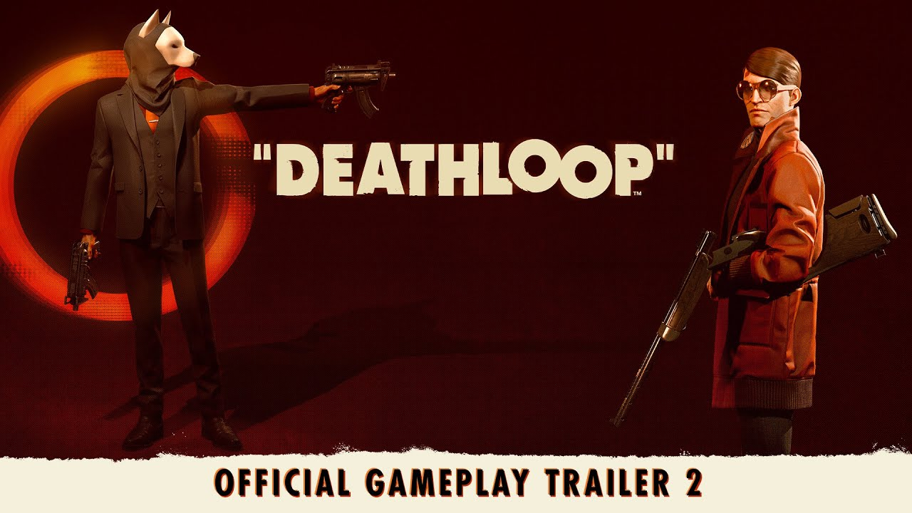 DEATHLOOP – Official Gameplay Trailer 2: Two Birds One Stone