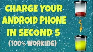 ||Hindi||ENGLISH||CHARGE YOUR ANDROID PHONE IN SECONDS(100% WORKING)