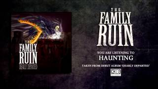 Watch Family Ruin Haunting video