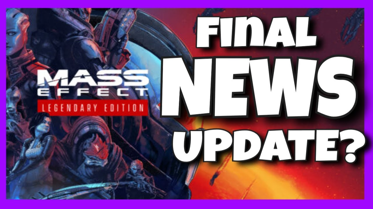 Mass Effect director hopes Legendary Edition changes feelings ...