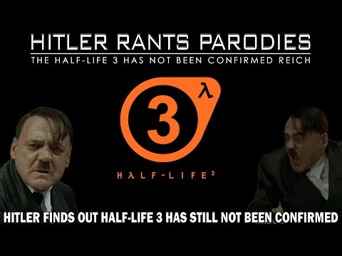Hitler finds out Half-Life 3 has still not been confirmed