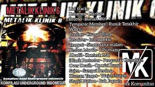 Download METALIK KLINIK 6 FULL ALBUM (album kompilasi underground)
