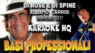 Albano Carrisi - Di Rose e di Spine SANREMO 2017 (KARAOKE HQ)