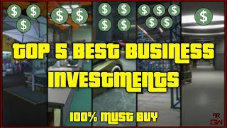 TOP 5 BEST Businesses to buy to make Fast Money in GTA 5 Online 2019 - Investment for Solo Players