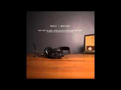 Metroland - Music/Machine