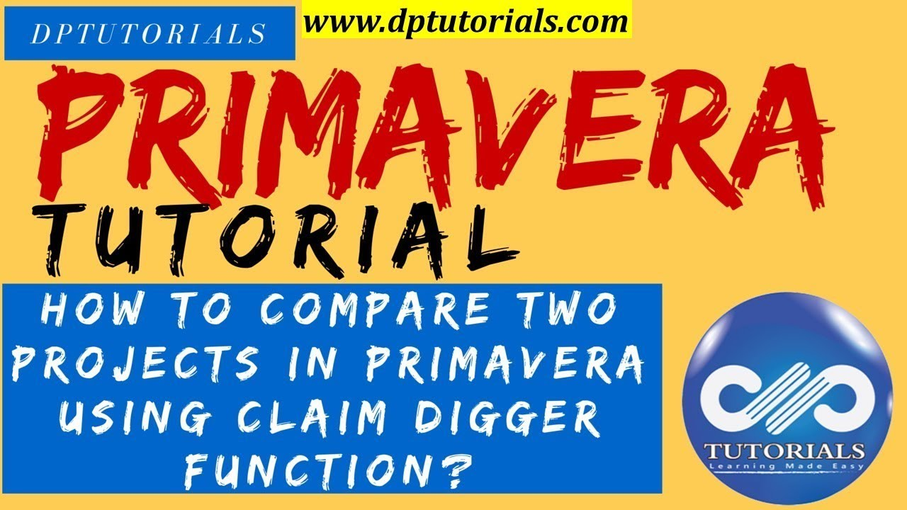How to use the claim digger function in primavera p6 how to use the claim digger function in primavera p6 dptutorials baditri Image collections