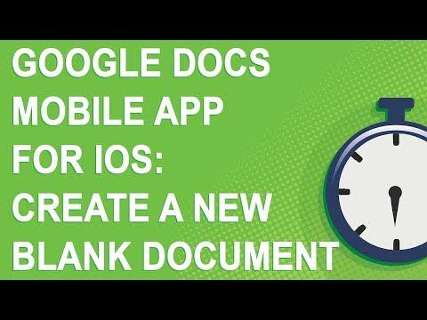 Google Docs For IOS: Create A New Blank Document