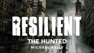 Resilient - The Hunted