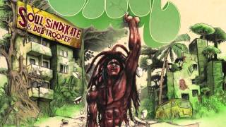 "Soul sindikate & Dub trooper   ""Bloody day"""