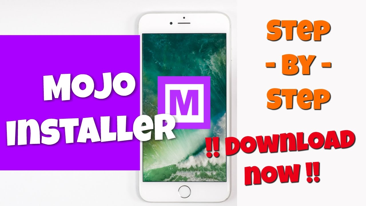 Mojo Installer IPhone iOS 10 Download ( Feb 2019 Update