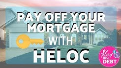 Using a HELOC to Pay Off the Mortgage • HELOC Pros and Cons Explained