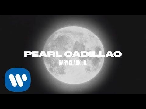 Gary Clark Jr. – Pearl Cadillac