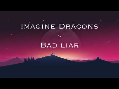 Imagine Dragons - Bad Liar (trad. ita)