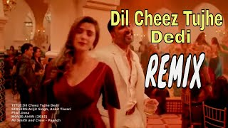 Dil Cheez Tujhe Dedi Airlift - Feat Inna.mp3