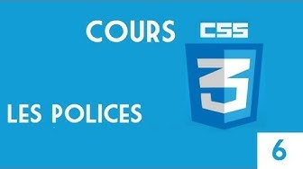 14 - HTML & CSS - Les Polices