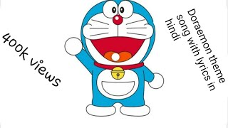 Doraemon theme song with lyrics in hindi