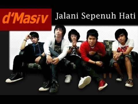 D'Masiv   Jalani Sepenuh Hati (Plus Lirik)