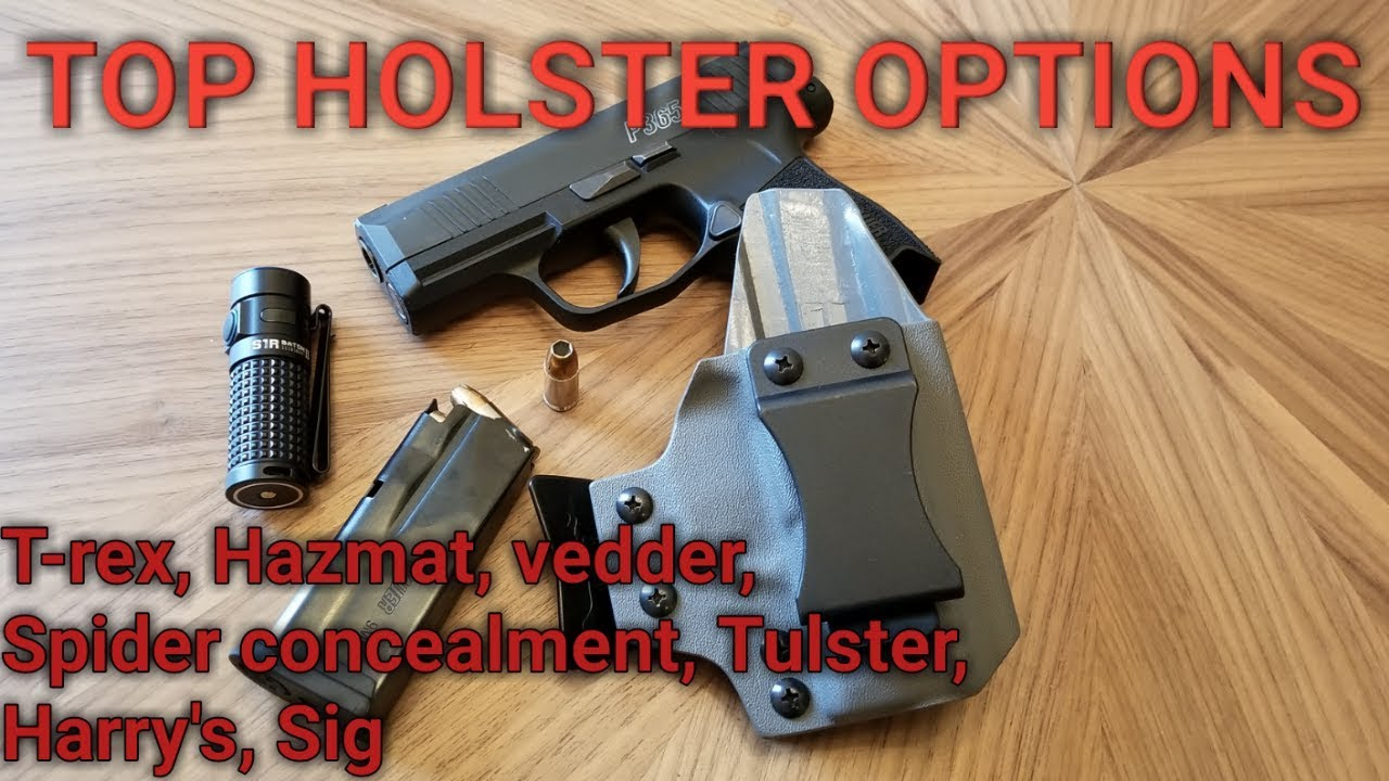 SIG P365 Holsters * T-REX ARMS * All the holsters I considered
