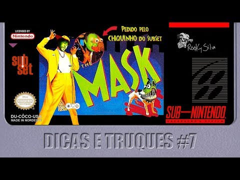#RockySilva Dicas e Truques#7 The Mask @RockySilvaBR SNES