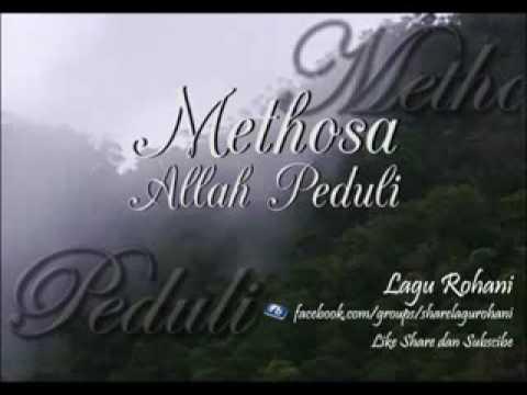 METHOSA CREW - Allah Peduli