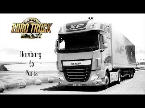 Euro Truck Simulator 2 -  Hamburg (Germany) to Paris (France)