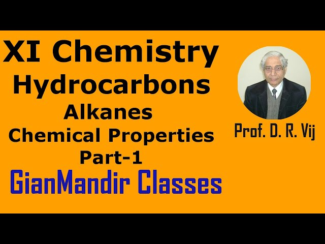 XI Chemistry | Hydrocarbons | Alkanes: Chemical Properties Part-1 by Ruchi Ma'am