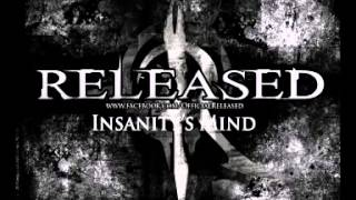Released - Insanity