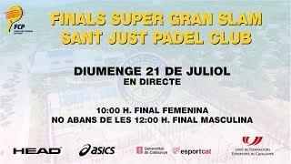 Finals Super Gran Slam al Sant Just Padel Club - Federació Catalana Pàdel