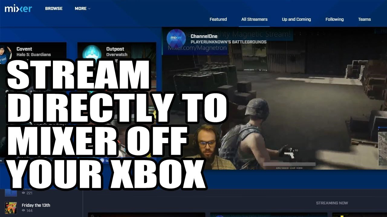 How To Stream Directly Off Your Xbox To Mixer (Mixer Tutorial EP 13)