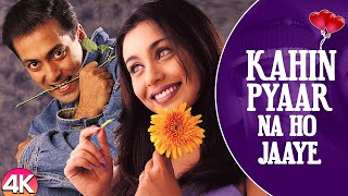 Download Lagu Kahin Pyaar Na Ho Jaye 4K Video Song | Salman Khan, Rani Mukherjee | Alka Yagnik & Kumar Sanu mp3