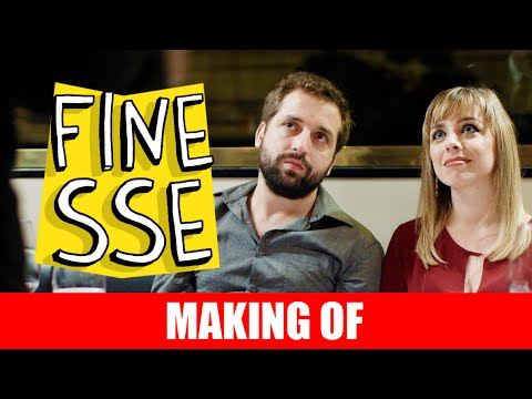 Making Of – Finesse