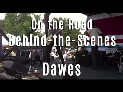 Dawes - On The Road [Behind-The-Scenes]
