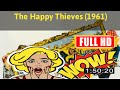 [ [LIVE REVIEW] ] No.62 @The Happy Thieves (1961) #The9447axplm