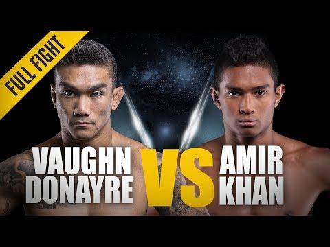 ONE: Full Fight   Amir Khan Vs. Vaughn Donayre   An Unbelievable Comeback   November 2016