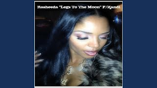 Legs to the Moon (feat. Kandi)
