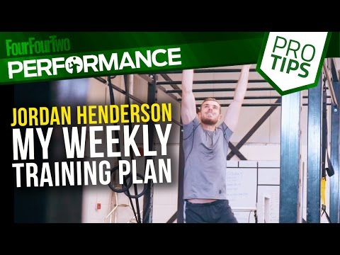 Jordan Henderson | My weekly training plan | Pro level training