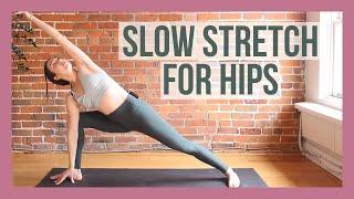 15 min Deep Stretch for Hips - Slow Flow Yoga