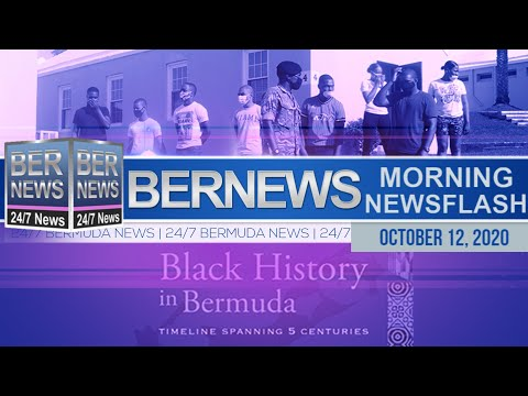 Bermuda Newsflash For Monday, Oct 12, 2020