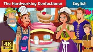 The Hardworking Confectioner Story in English | Bedtime Stories | English Fairy Tales