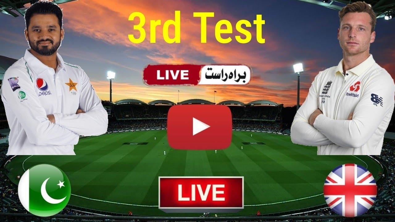 Today Live Match Pak Vs Eng 3rd Test Match 2020 Pak Vs Eng 3rd Test Match Live Pak Vs Eng Live Youtube