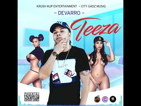 DOWNLOAD Devarro – Teeza (Official Audio) Prod.by City Gadz Muziq & Krush Kup Entertainment Mp3 song