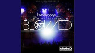 Get Blowed