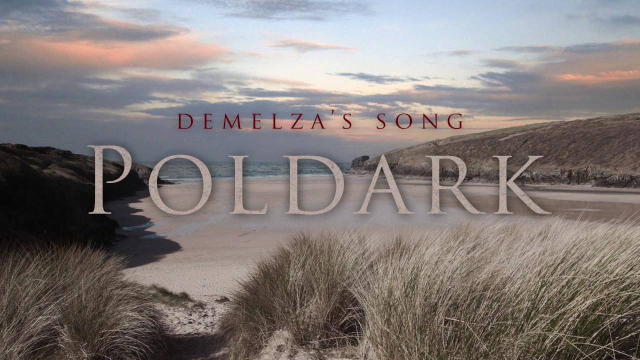 POLDARK - Main Theme Music & Demelza's Song