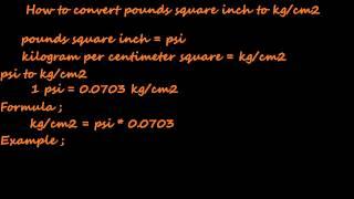 How Convert Psi Kilogram Centimeter Square Kg Cm2