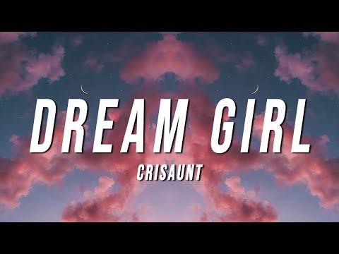 crisaunt---dream-girl-(lyrics)