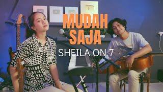MUDAH SAJA (SHEILA ON 7) - MICHELA THEA COVER